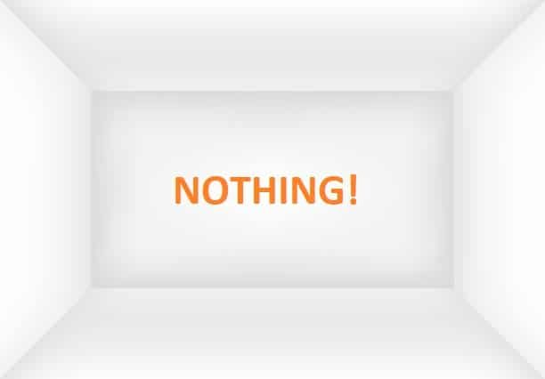What is 'nothing' and how is it impossible?